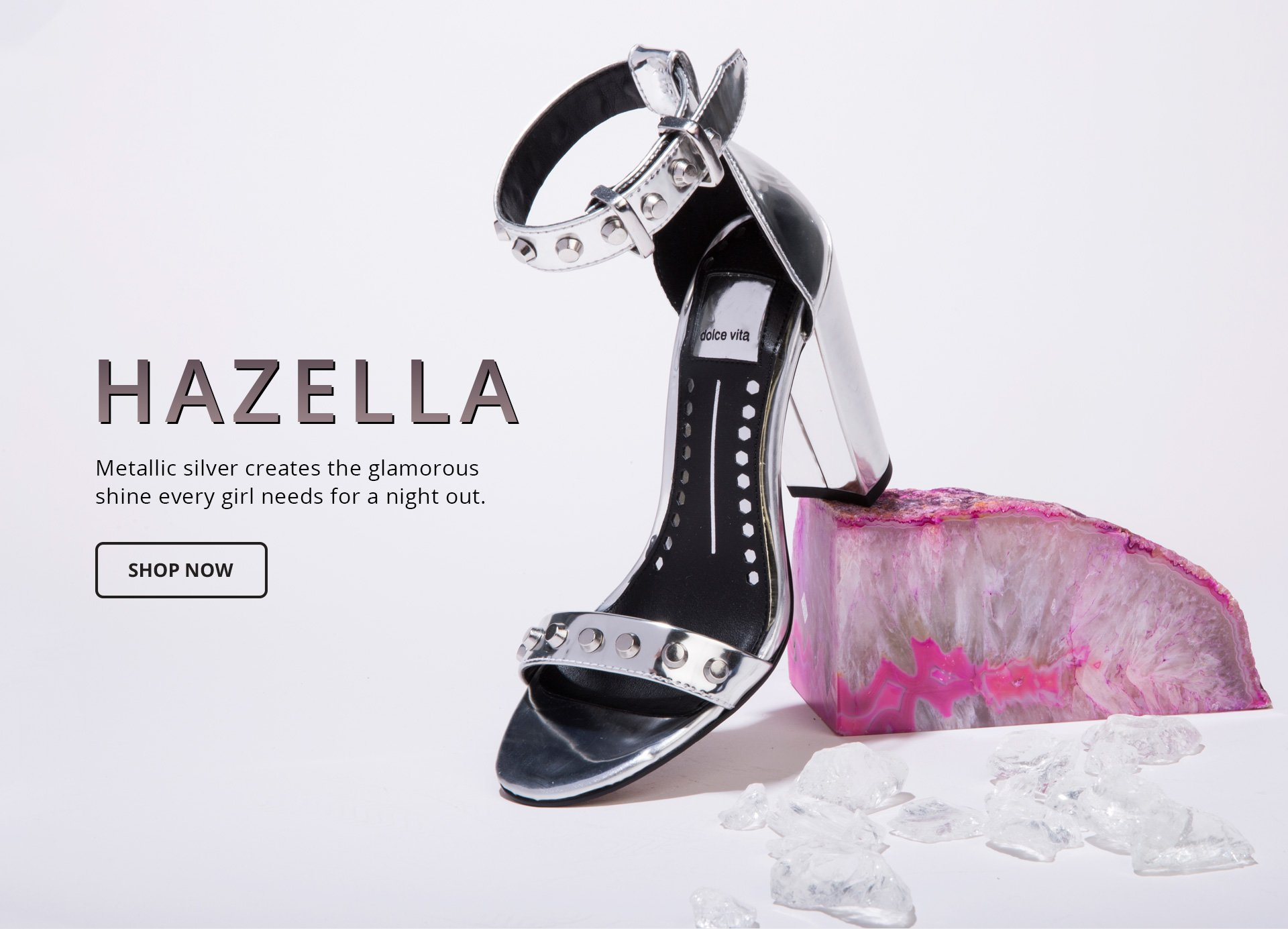 Hazella. Metallic silver creates the glamorous shine every girl needs for a night out. shop Now.