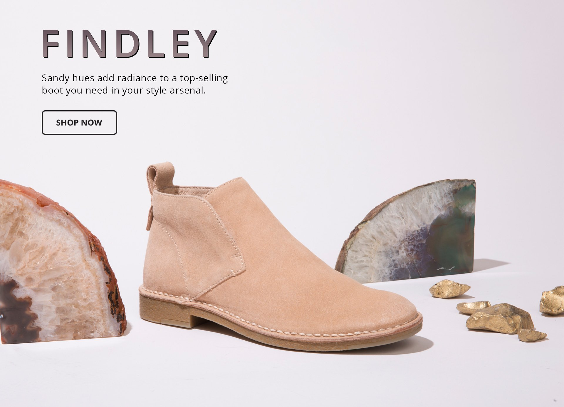 Findley. Sandy hues add radiance to a top-selling boot you need in your style arsenal. Shop Now.