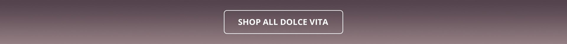 Shop All Dolce Vita