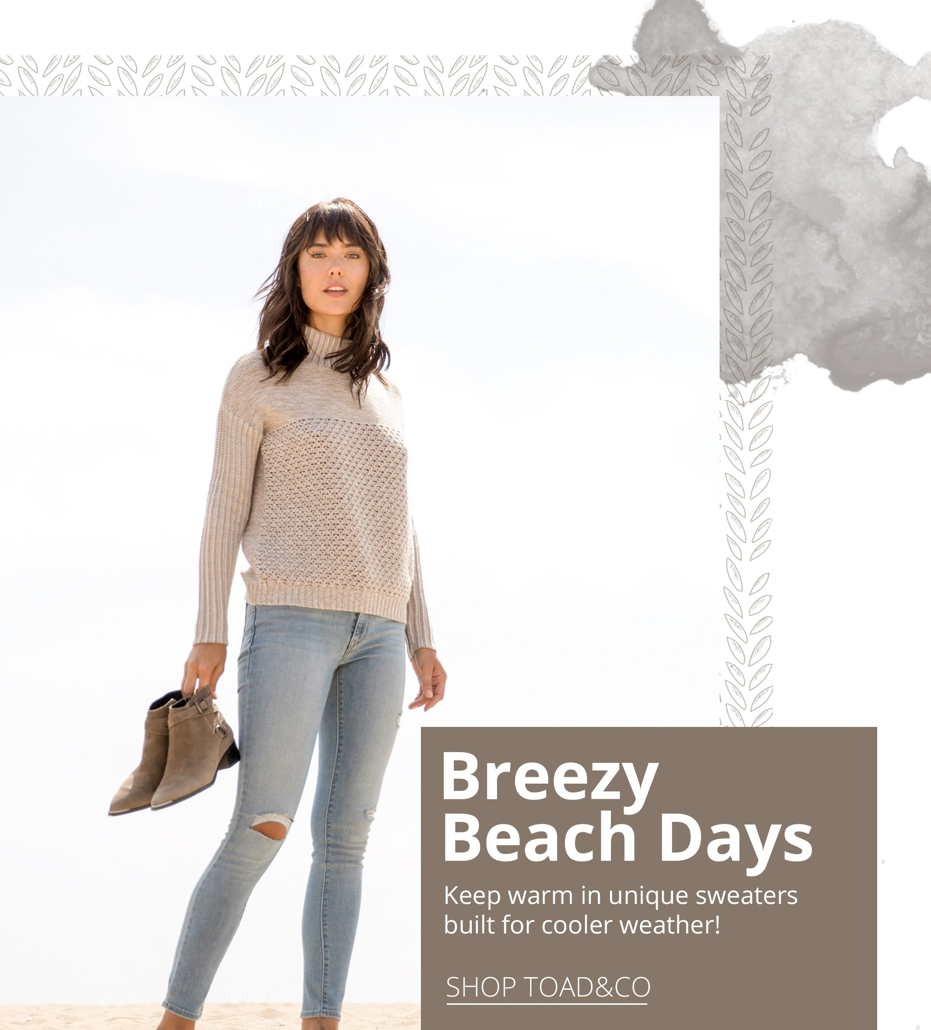Breezy beach days. Keep warm in unique sweaters built for cooler weather!