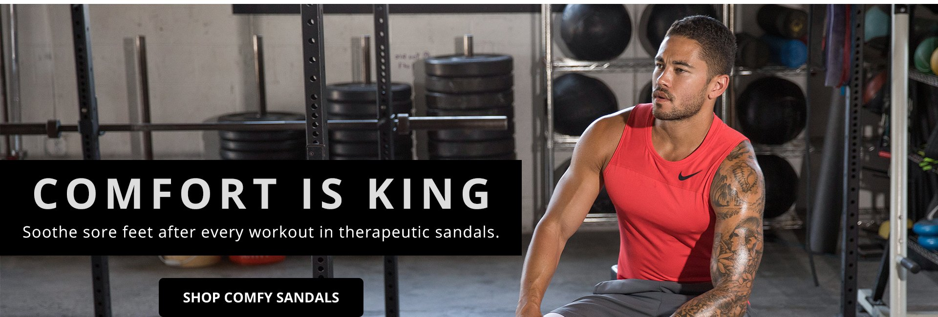 Comfort is King. Soothe sore feet after every workout in therapeutic sandals.  Shop comfy Sandals.