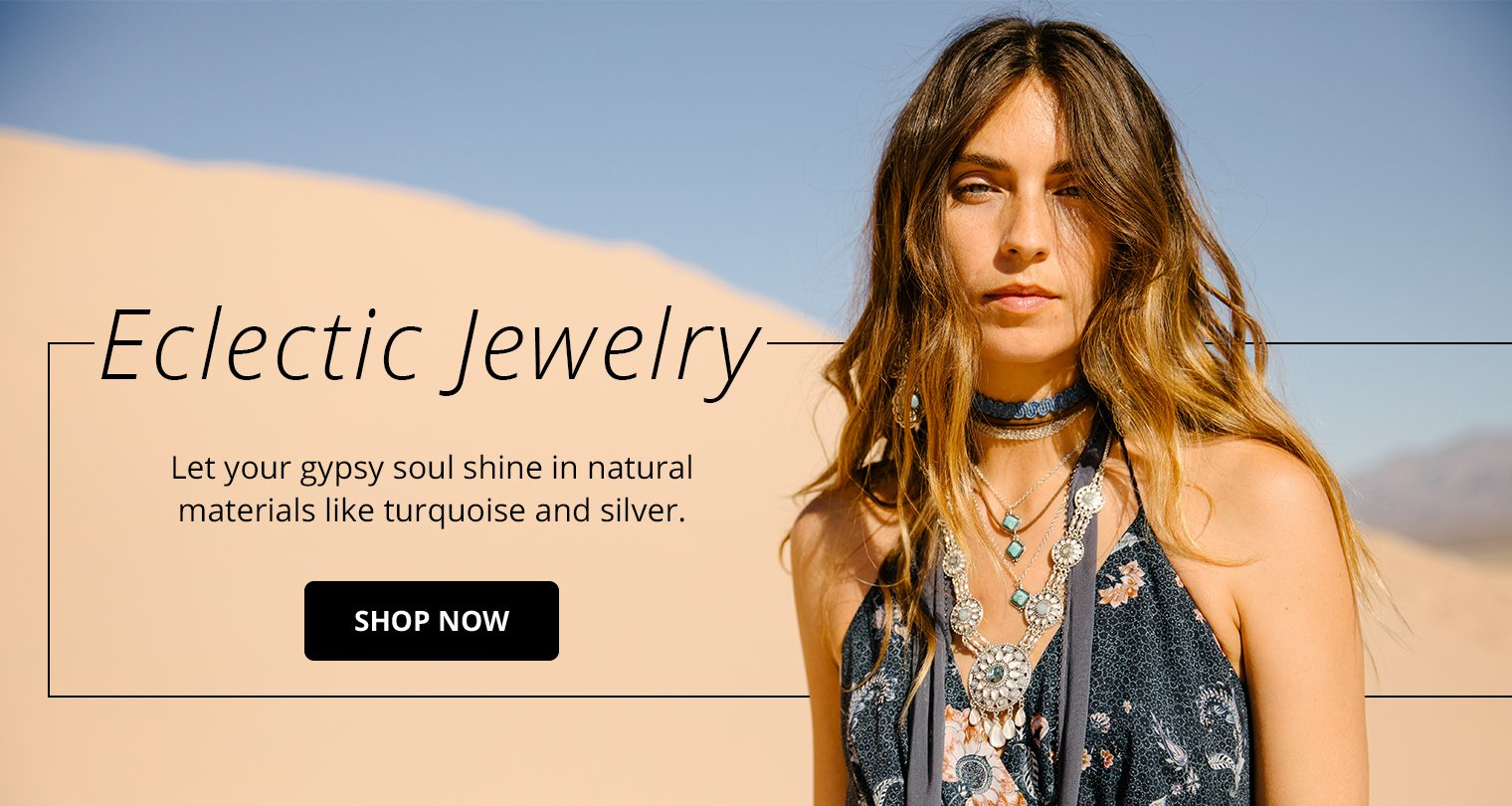 Eclectic Jewelry. Let your gypsy soul shine in natural materials like turquoise and silver. Shop Now.