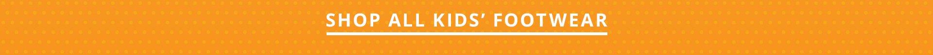 Shop All Kids Footwear