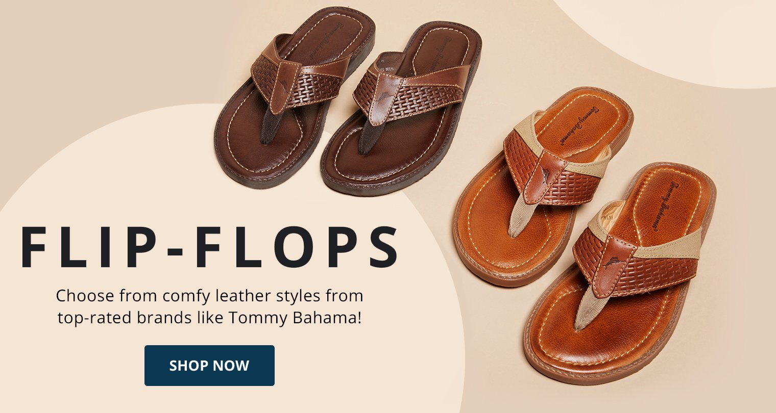 Flip-Flops. Choose from comfy leather styles from top-rated brands like Tommy Bahama!