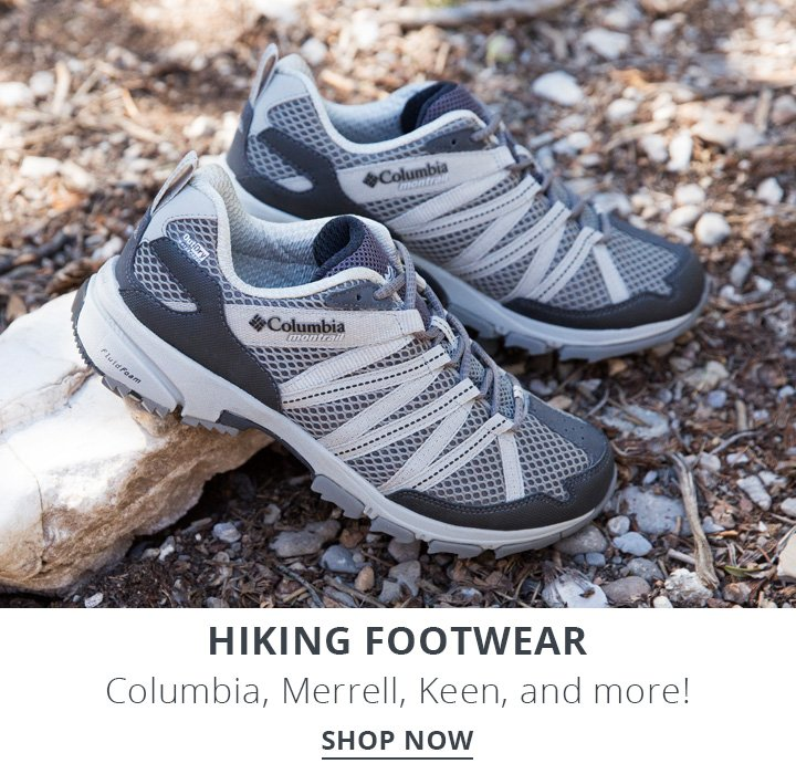 Hiking Footwear. Columbia, Merrell, Keen and more!
