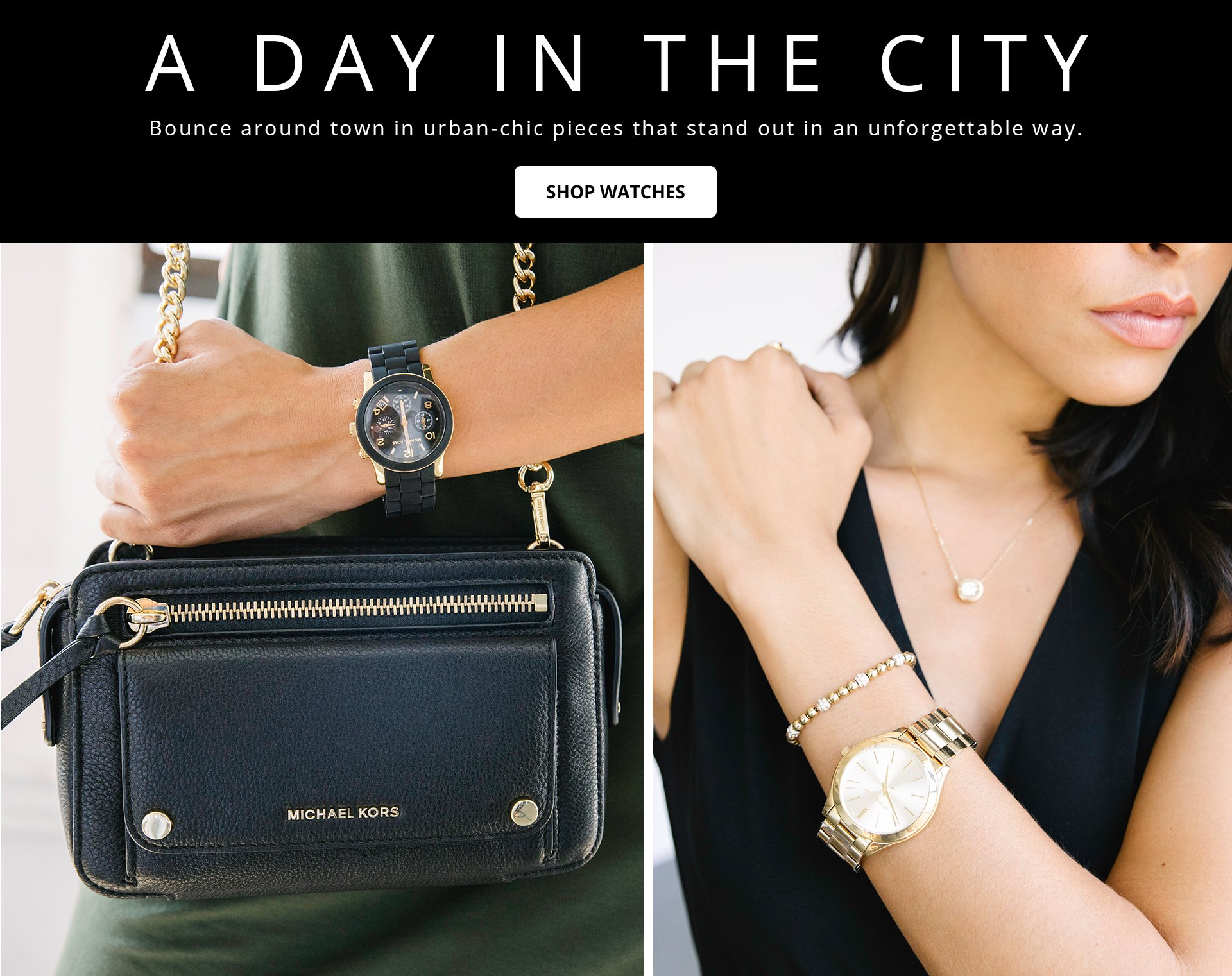 Bounce around town in urban-chic piaces that stand out in an unforgettable way. Shop Watches