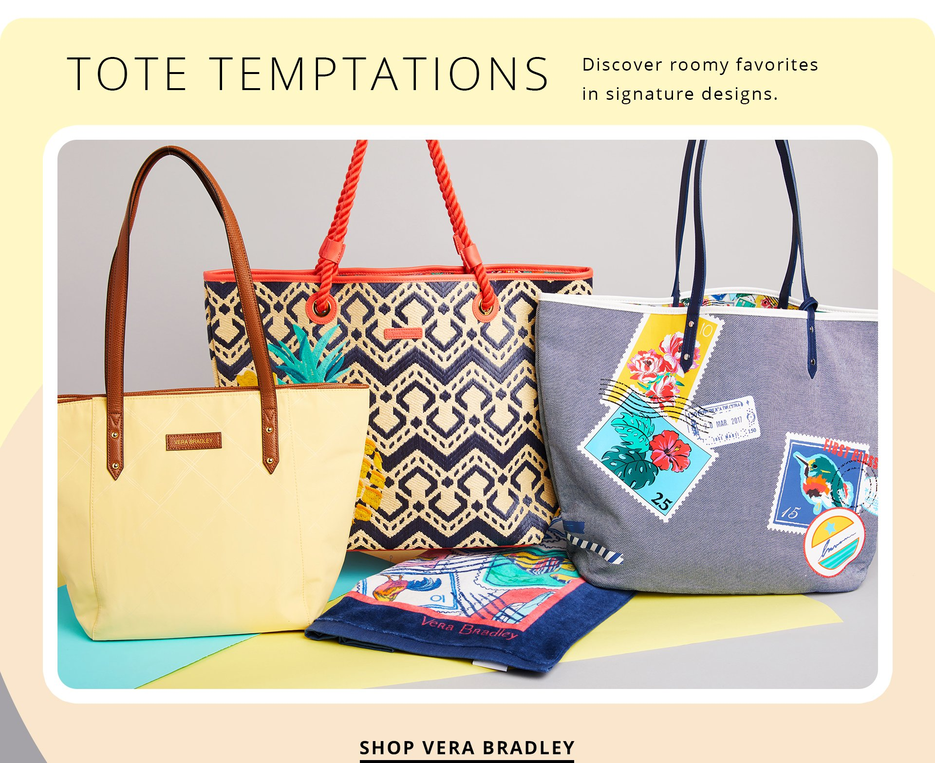 Tote Temptations: Discover roomy favorites in signature designs. Shop Vera Bradley