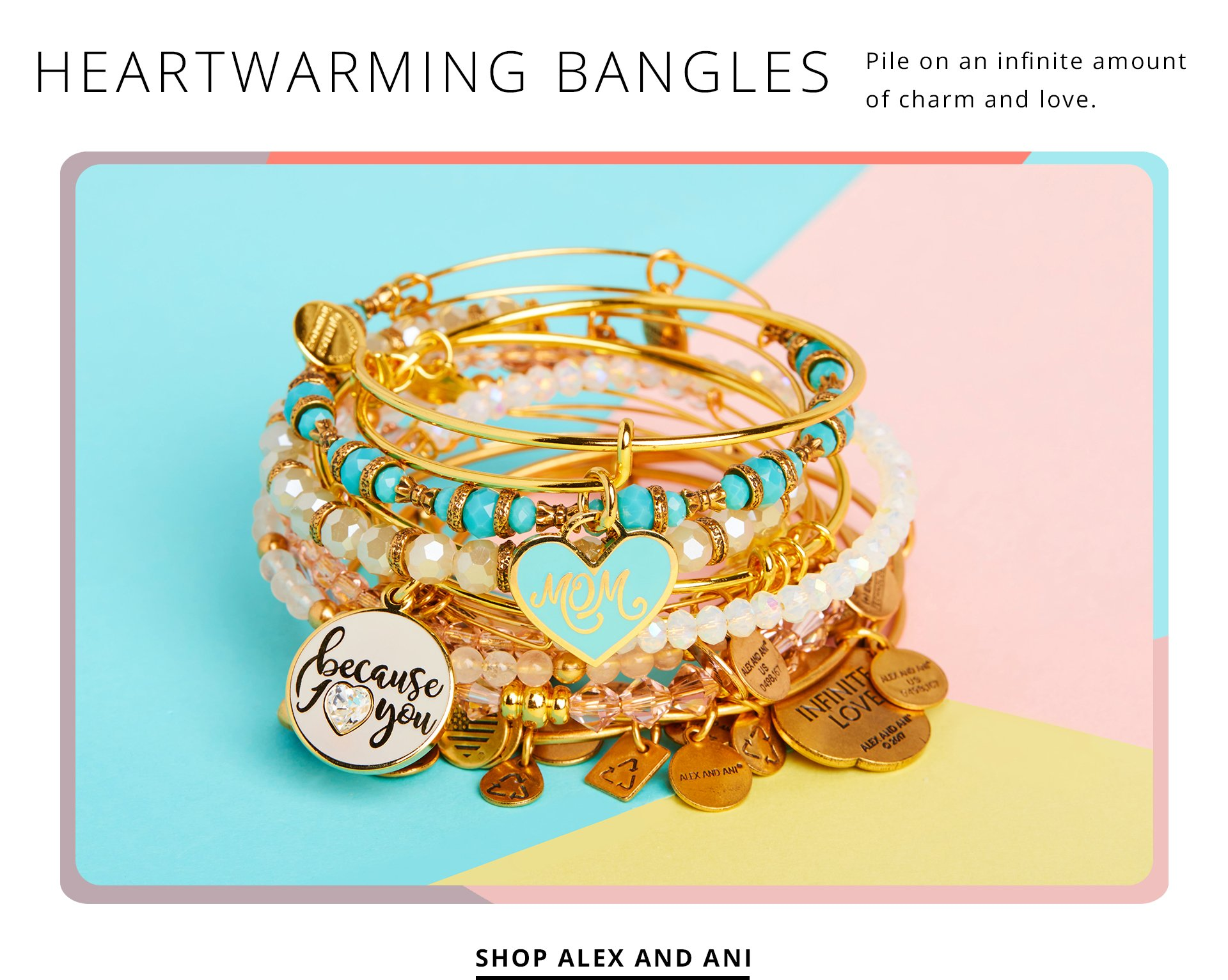Heartwarming Bangles. Pile on an infinite amount of charm and love. Shop Alex and ani