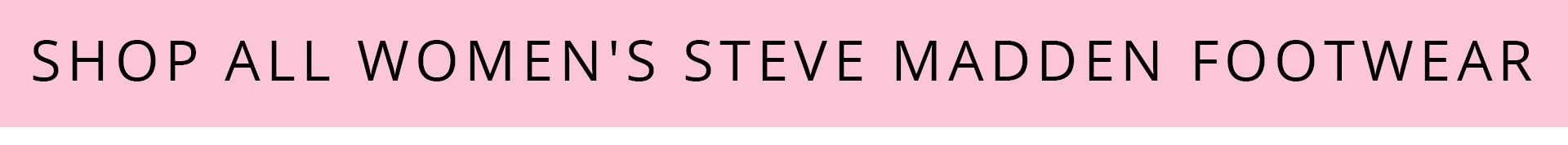 Shop All Steve Madden
