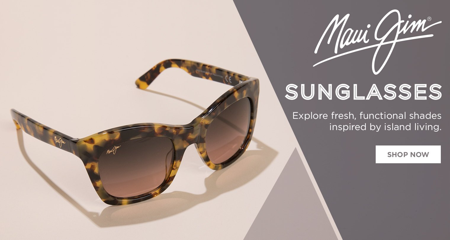 Maui Jim Sunglasses. Explore fresh, functional shades inspired by island living.