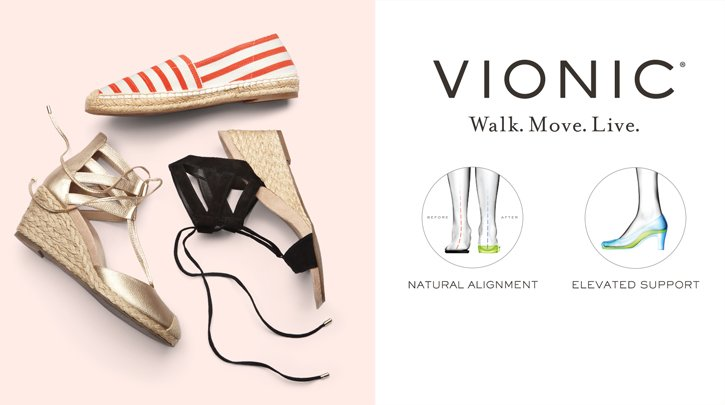 Vionic. Walk.Move.Live. Natural Alignment.Elevated Support Shop the collection.