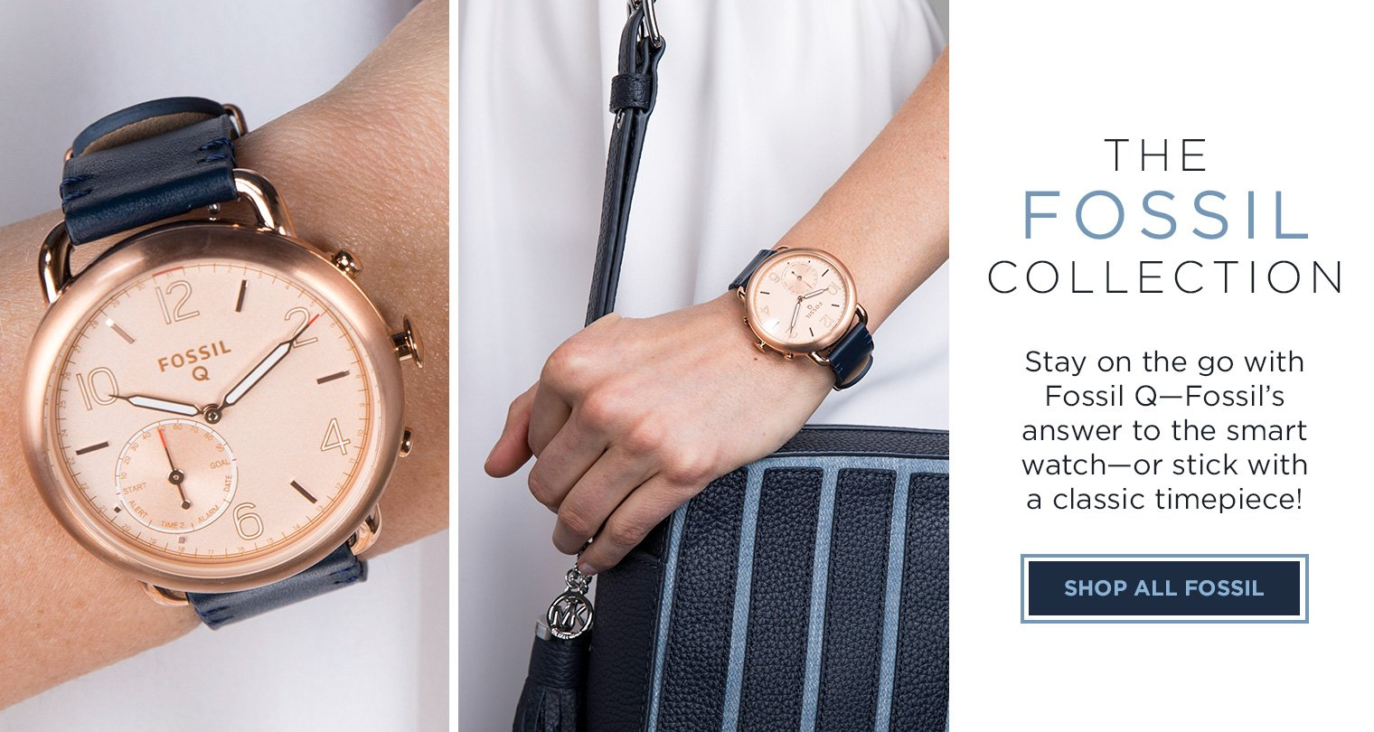 Stay on the go with Fossil Q-Fossil's answer to the smartwatch-or stick with a classic timepiece!