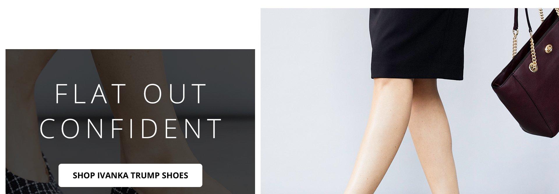 Flat out confident. Shop Ivanka Trump Shoes.