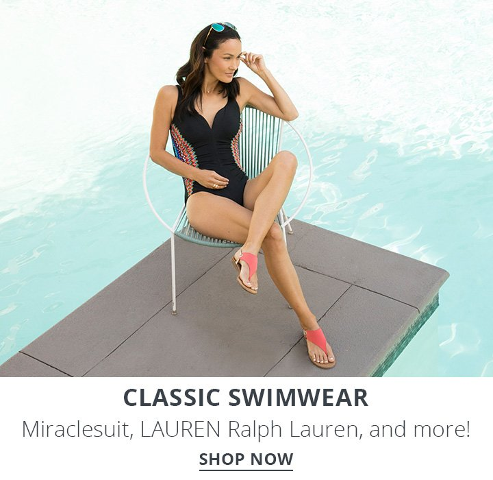 Classic Swimwear. Miraclesuit, LAUREN Ralph Lauren, and more! Shop now.