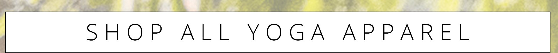 Shop All Yoga Apparel