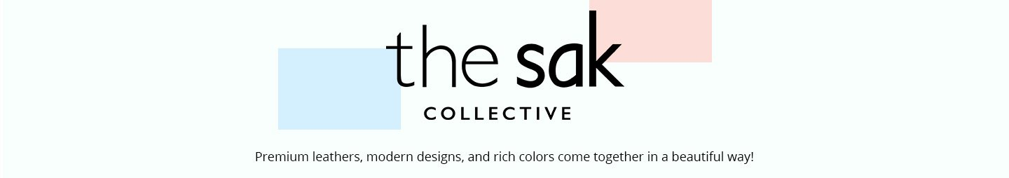 The Sak Collective. Premium leathers, modern designs, and rich colors come together in a beautiful way.