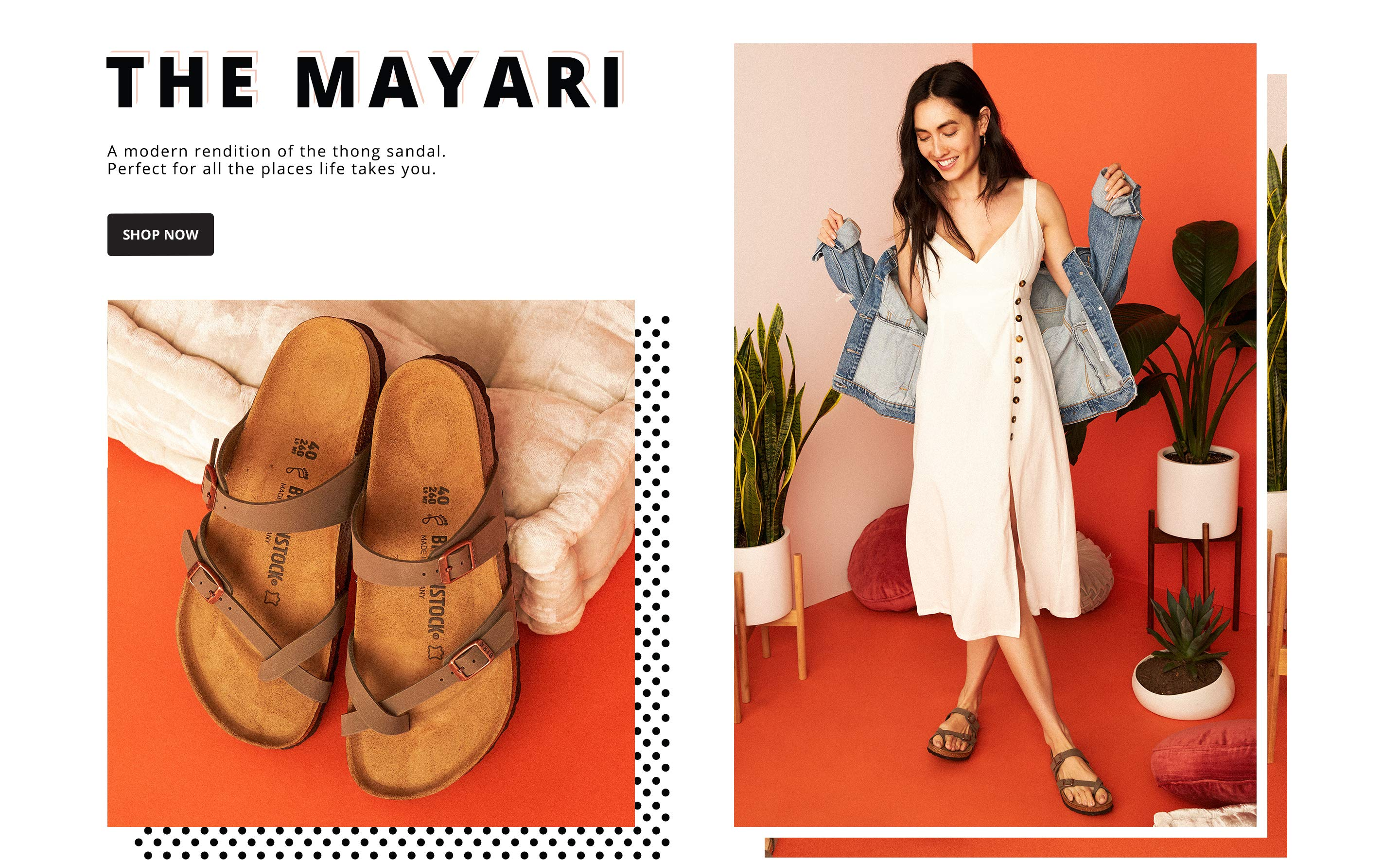 The Mayari. A modern rendition of the thong sandal. Perfect for all the places life takes you. SHOP NOW.