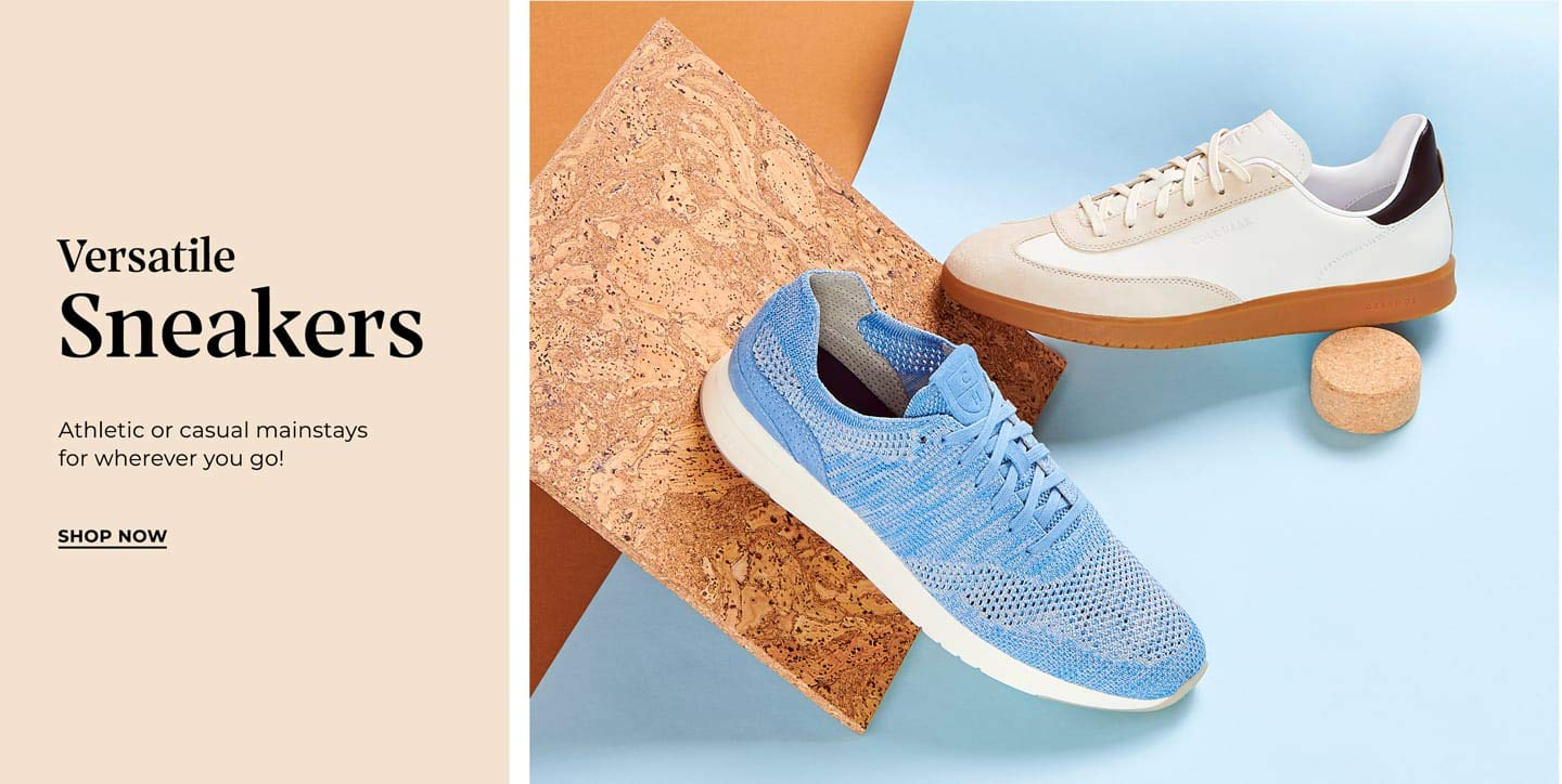 Versatile Sneakers. Athletic or casual mainstays for wherever you go! Shop now.