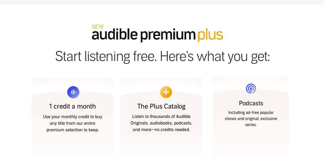 Start listening free with the new audible premium plus
