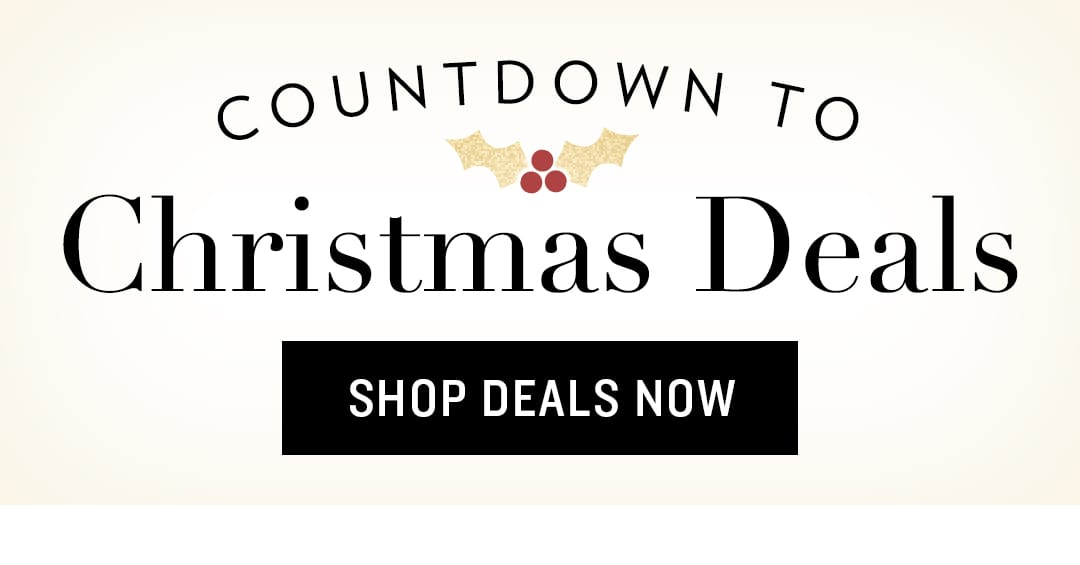 Shop Countdown to Christmas Deals