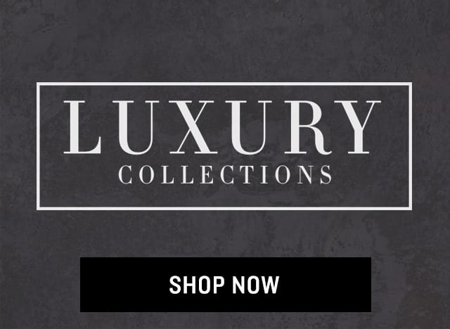 Shop Luxury Collections