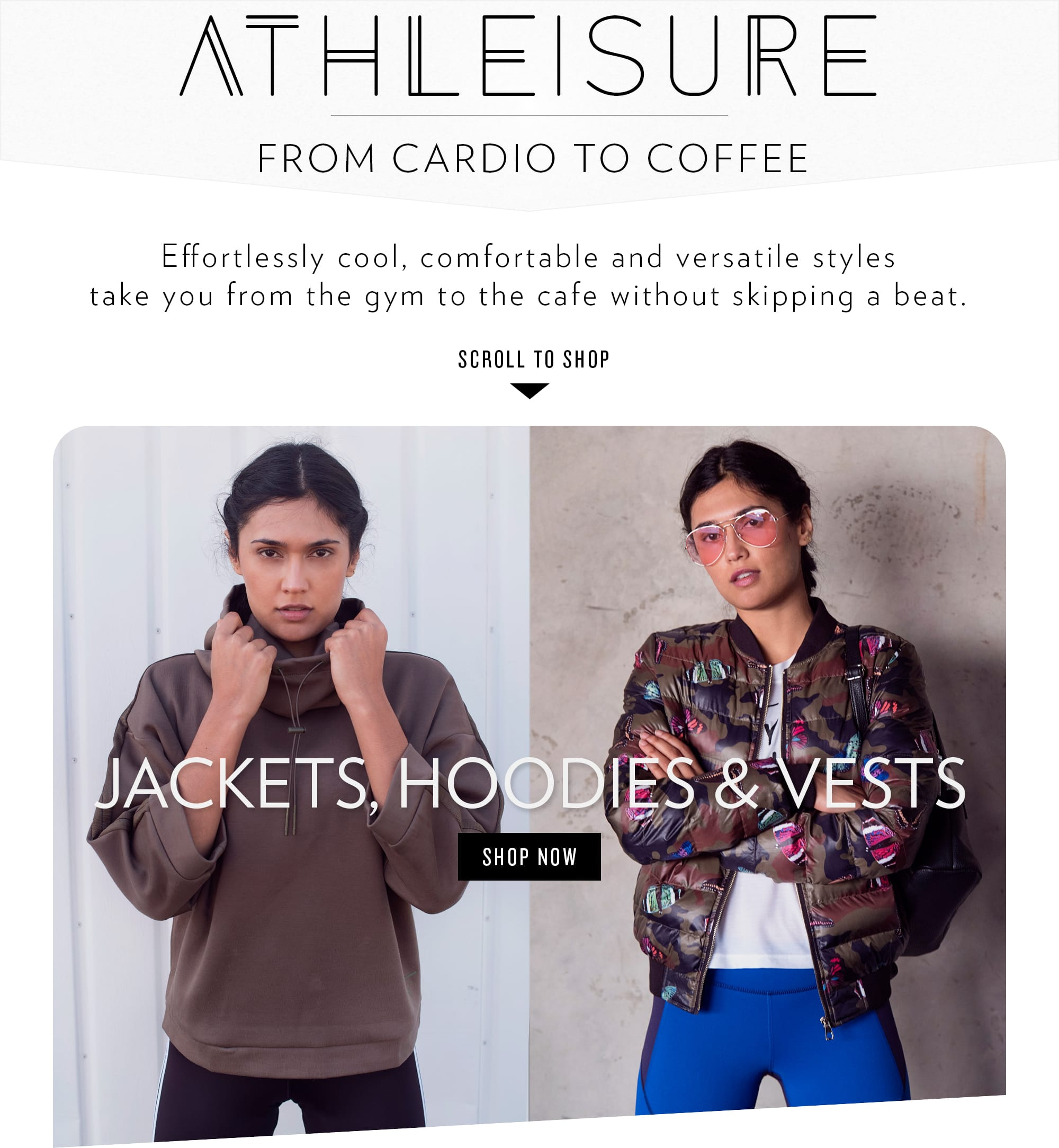 Shop Athleisure Jackets, Hoodies and Vests