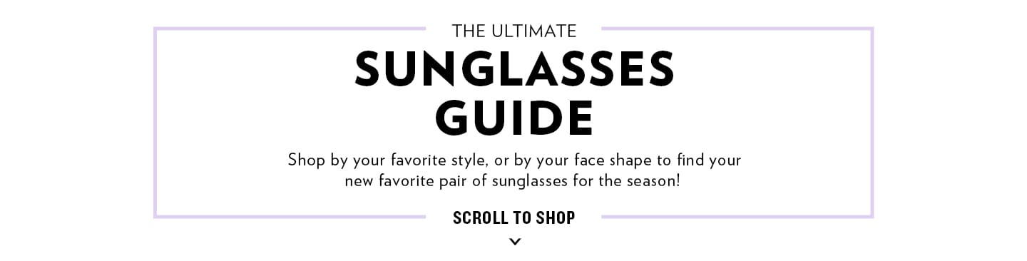 Shop Sunglasses Guide