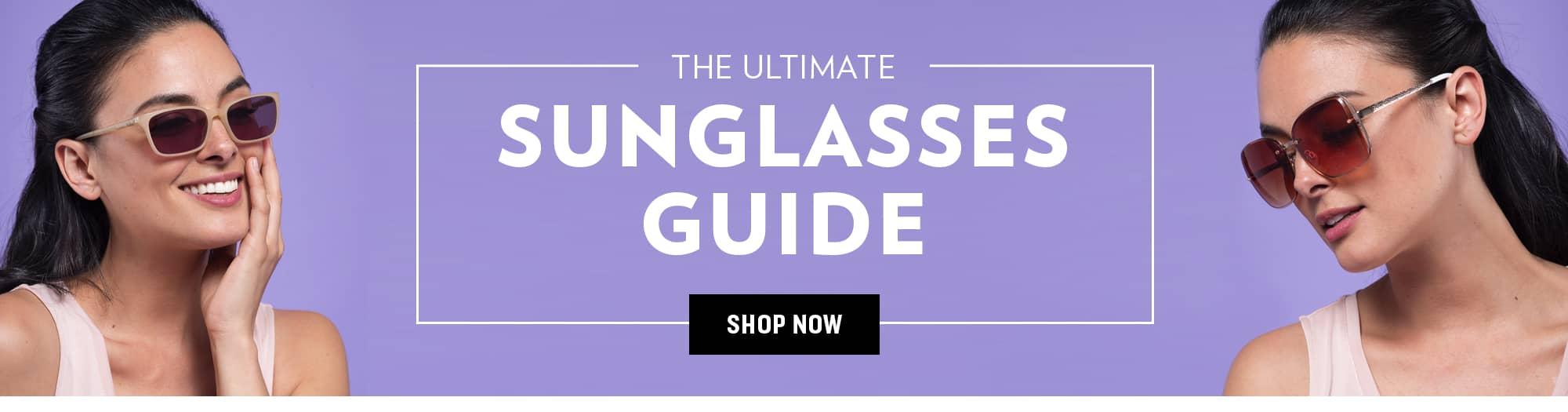 Shop Sunglasses Guide