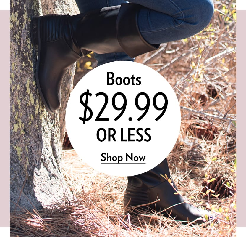 Bargain Boots $29.99 or Less
