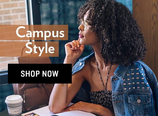 Shop All Back to Campus Styles