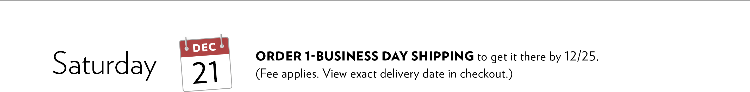On December 21 order 1-business day shipping to get it there by 12/25. Fee applies. View exact delivery date at checkout.