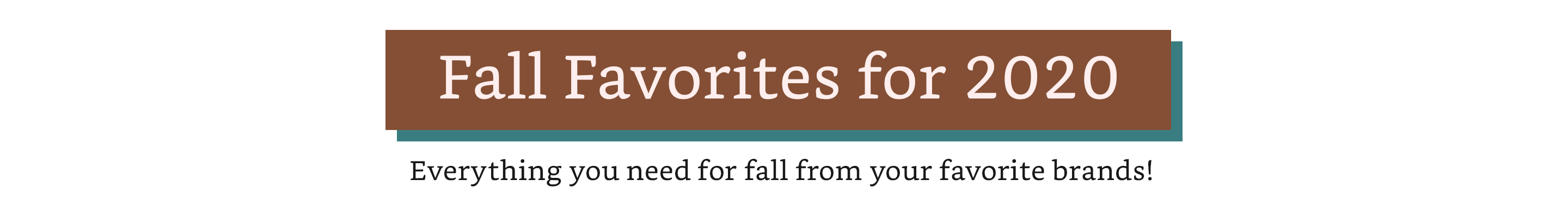 Fall Favorites for 2020