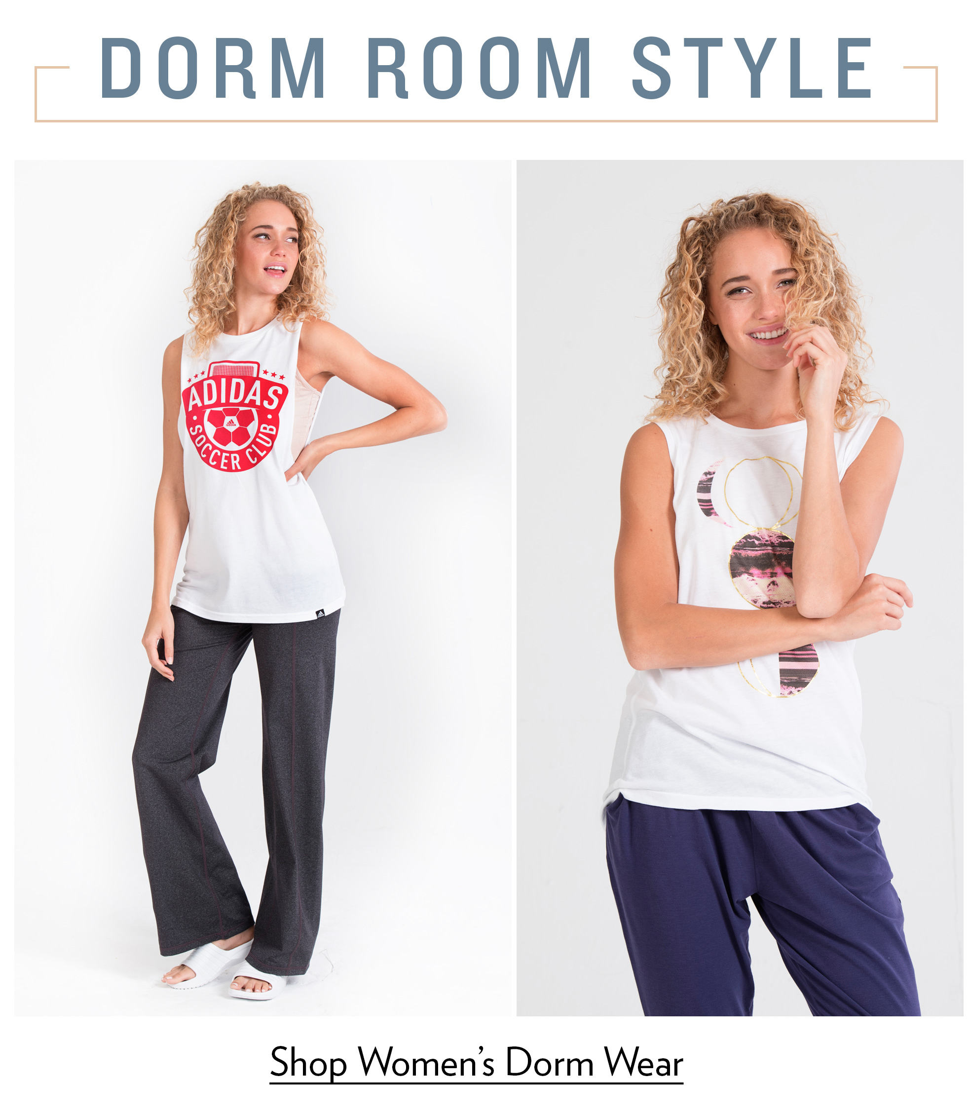 Women's Dorm Wear