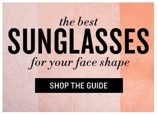 Sunglasses Guide