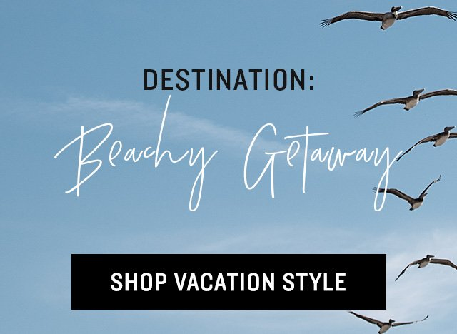 Shop Vacation Lookbook
