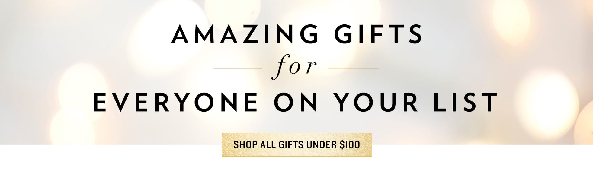 Shop All Gifts Under $100