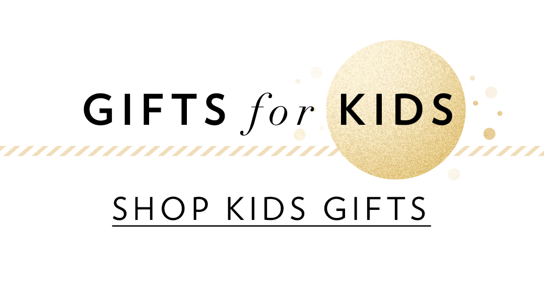 Shop Kids' Gifts