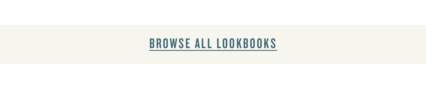 Browse All Lookbooks