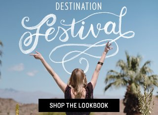 Shop Destination Festival Lookbook