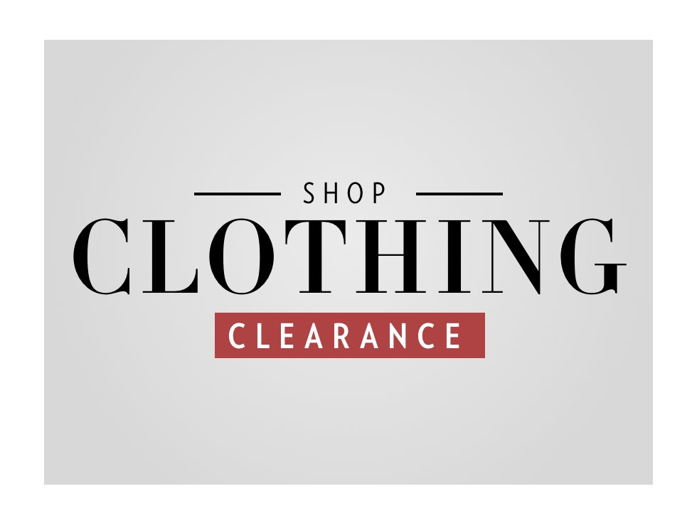 A 2/20 - PRESIDENTS' DAY CLEARANCE: Clothing