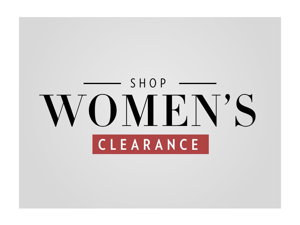 A 2/20 - PRESIDENTS' DAY CLEARANCE: Women's