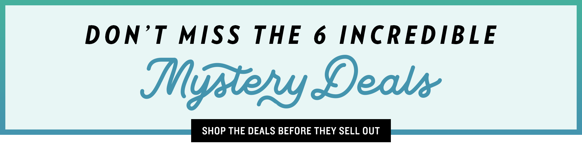 Shop the Mystery Deals