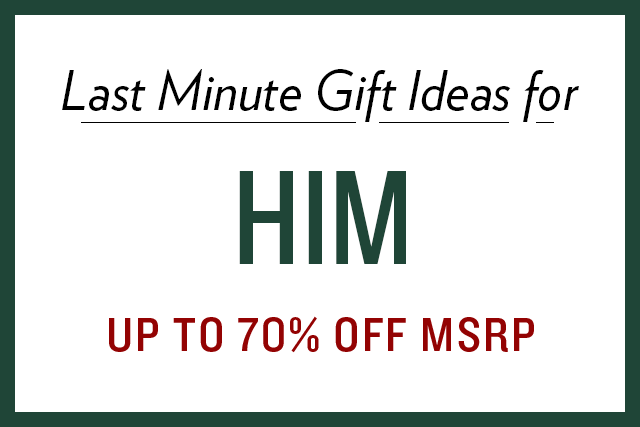 A 12/15 - Shop Last Minute Gift Ideas for Him