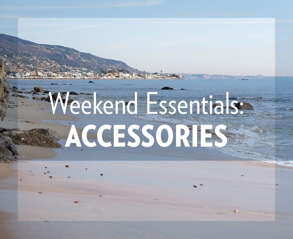 B 2/18 - Shop Weekend Essentials: Accessories