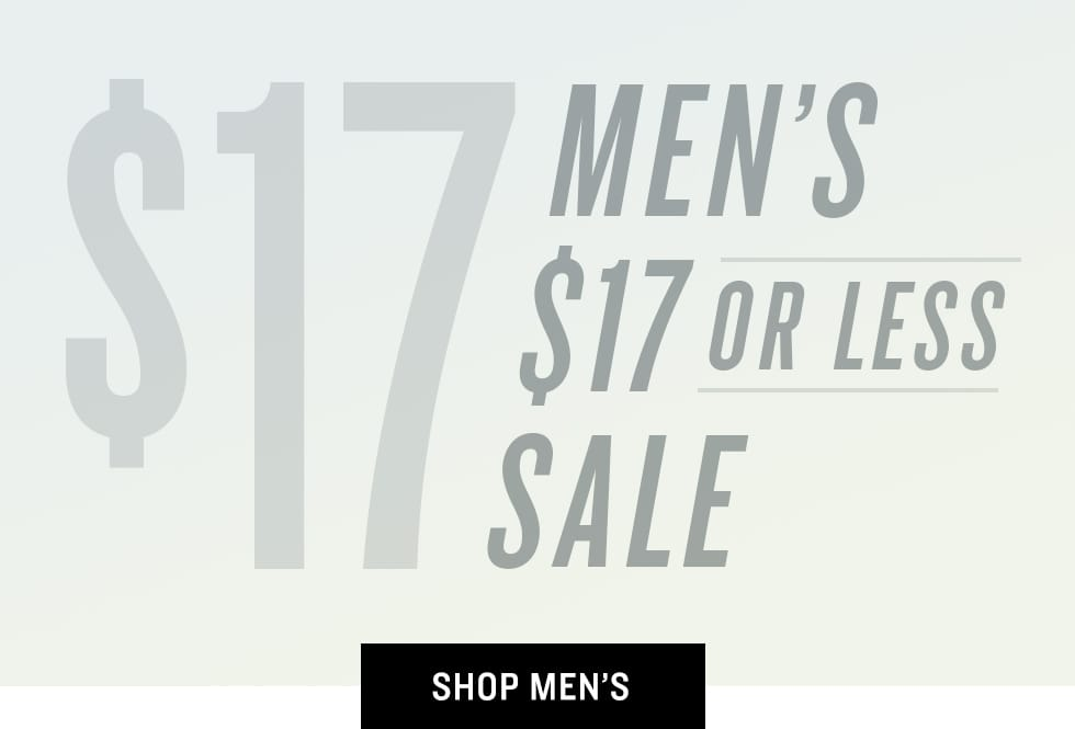 B 3/17 - Shop Men's $17 Or Less Sale