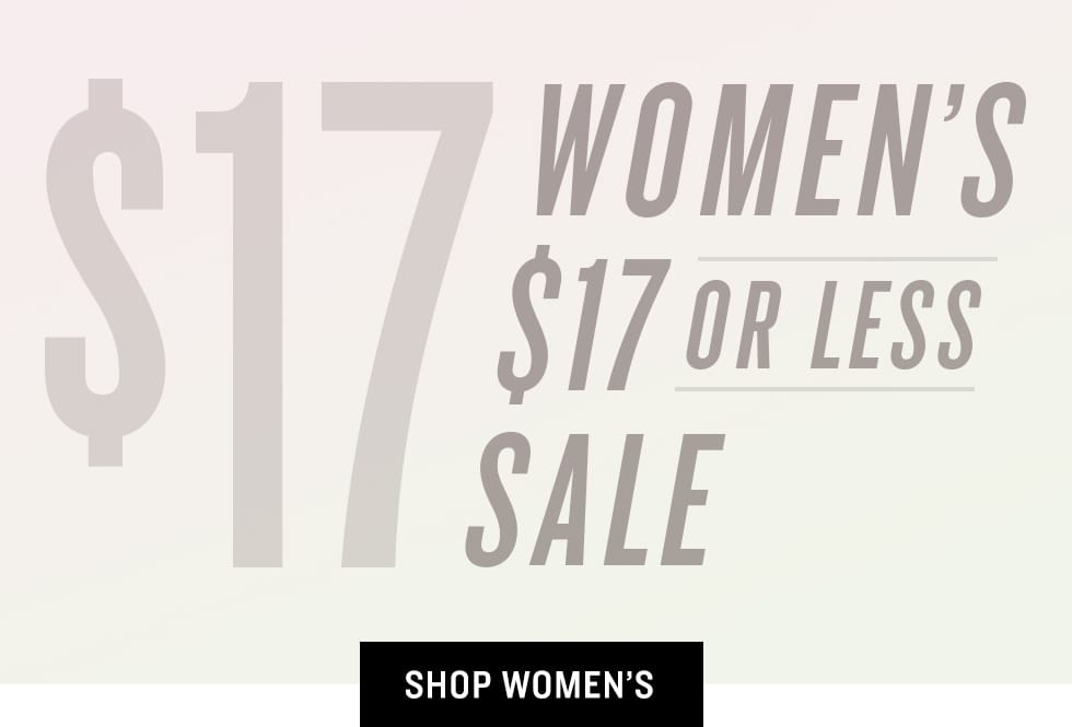 B 3/17 - Shop Women's $17 Or Less Sale