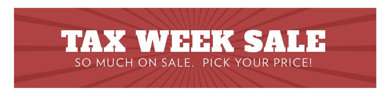 Tax Week Sale