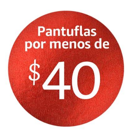 Pantuflas por menos de $40
