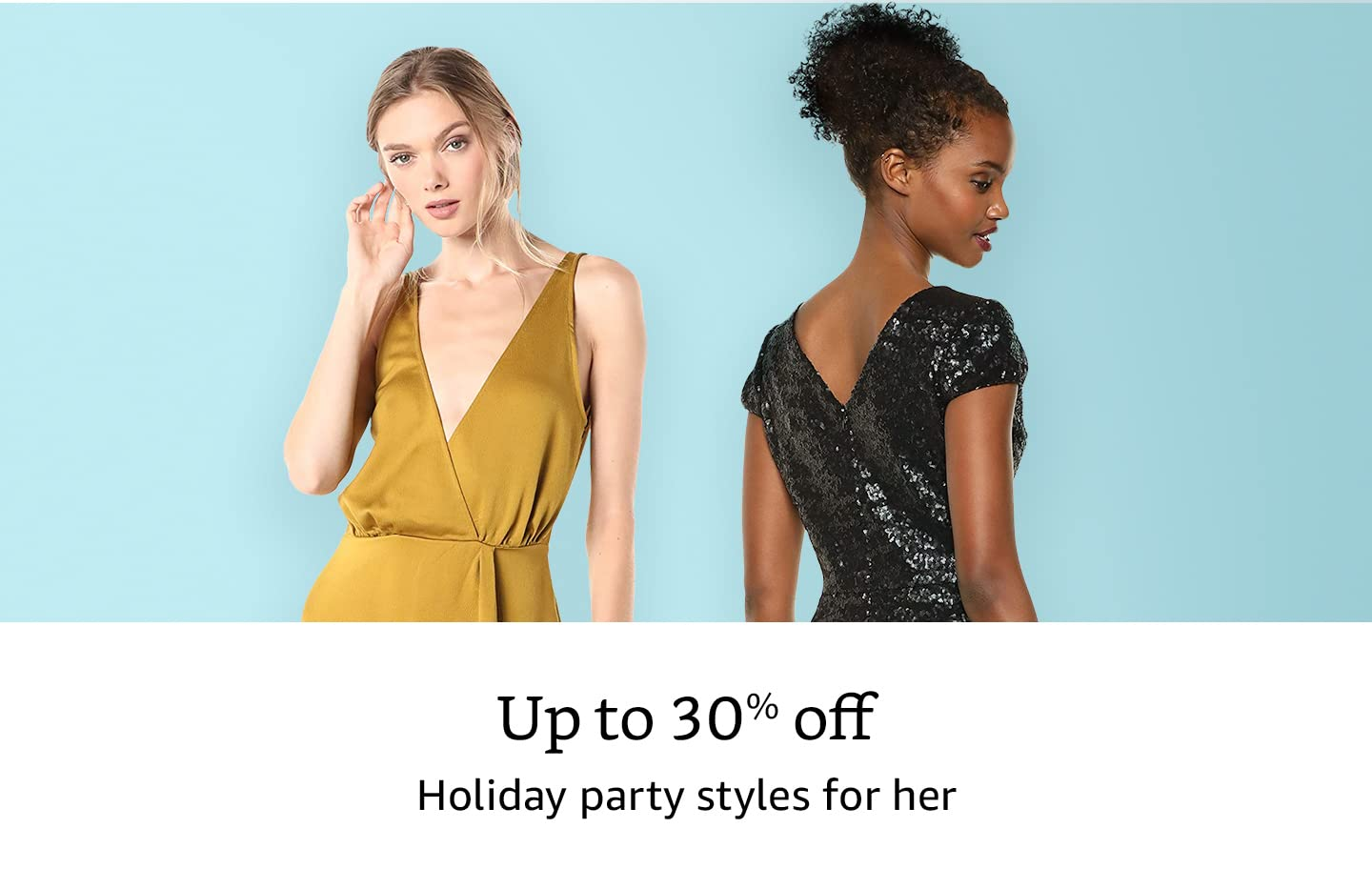 Up to 30% off holiday party style for her