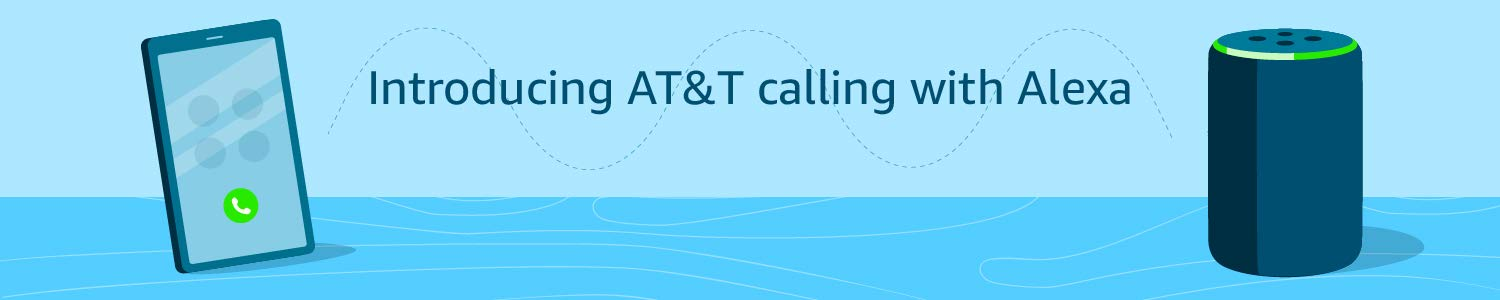 Introducing AT&T calling with Alexa